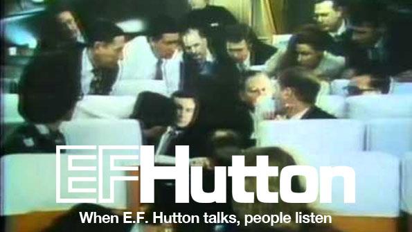 EF hutton speaks